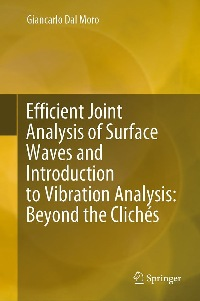New book: Efficient Joint Analysis of Surface Waves and Introduction to Vibration Analysis: Beyond the Clichés
